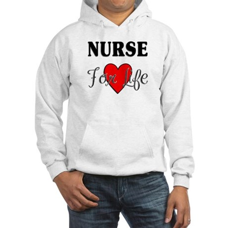 Nurse For Life Hooded Sweatshirt