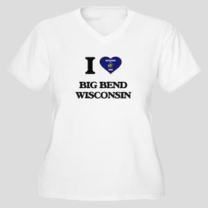 I love Big Bend Wisconsin Plus Size T-Shirt