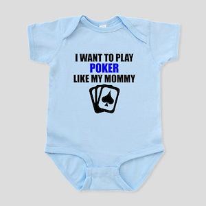 Poker Like My Mommy Body Suit
