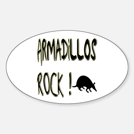 Armadillos Rock ! Oval Decal