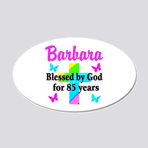 85 YR OLD BLESSING 20x12 Oval Wall Decal