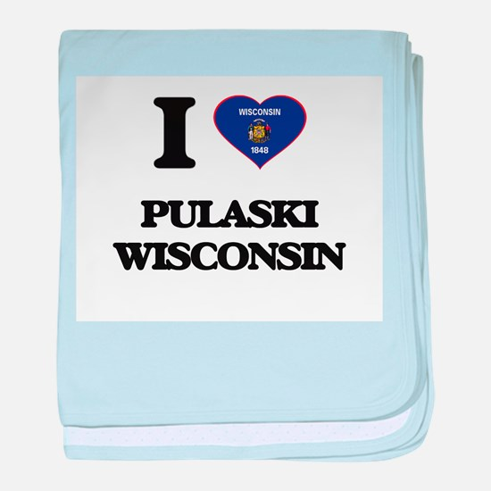 I love Pulaski Wisconsin baby blanket