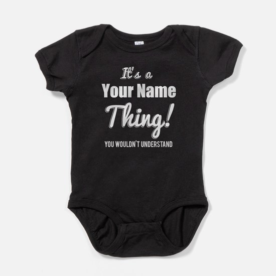 Personalized Its a Thing Baby Bodysuit
