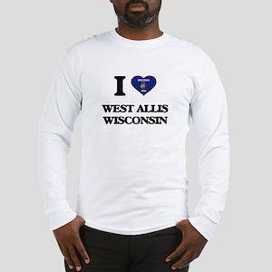 I love West Allis Wisconsin Long Sleeve T-Shirt