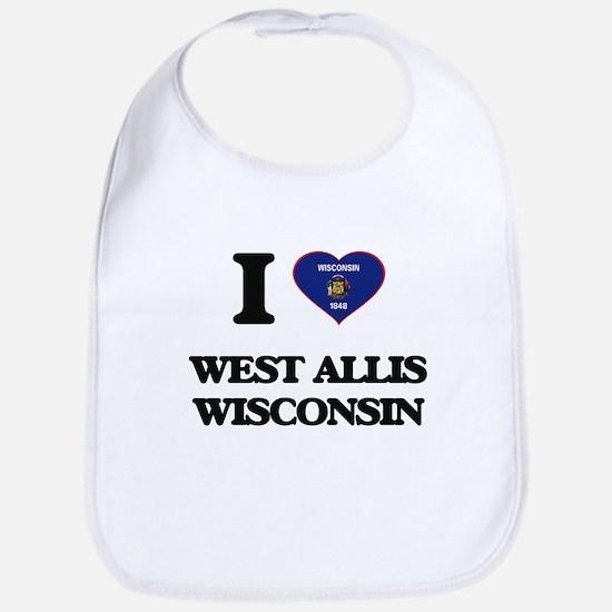 I love West Allis Wisconsin Bib