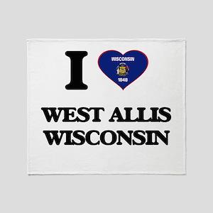 I love West Allis Wisconsin Throw Blanket