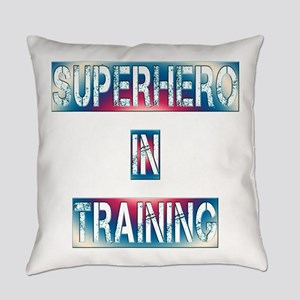 Superhero in Training Everyday Pillow