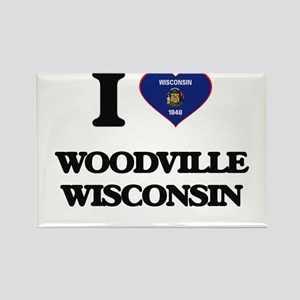 I love Woodville Wisconsin Magnets
