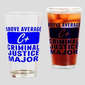 Above Average Criminal Justice Major Drinking Glas