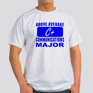 Above Average Communications Major T-Shirt