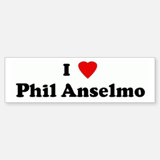 I Love Phil Anselmo Bumper Bumper Bumper Sticker