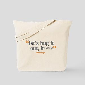 Entourage Hug It Out Tote Bag