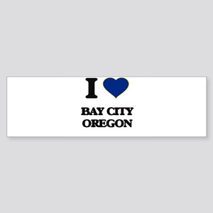I love Bay City Oregon Bumper Sticker