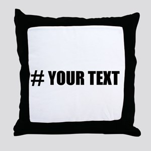 Hashtag Personalize It! Throw Pillow