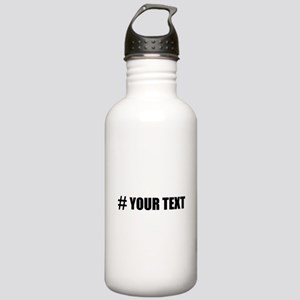 Hashtag Personalize It! Water Bottle