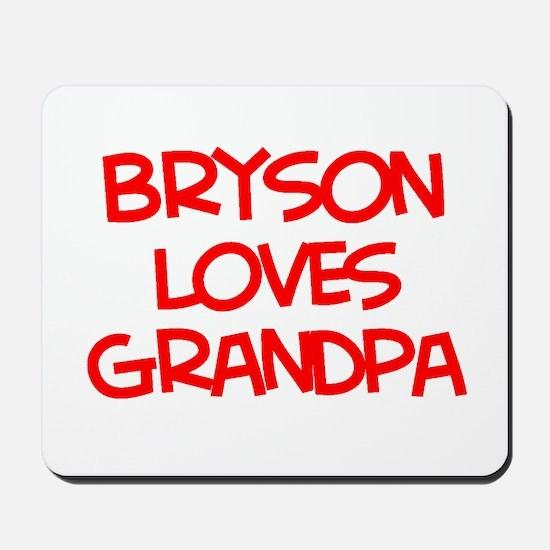 Bryson Loves Grandpa Mousepad