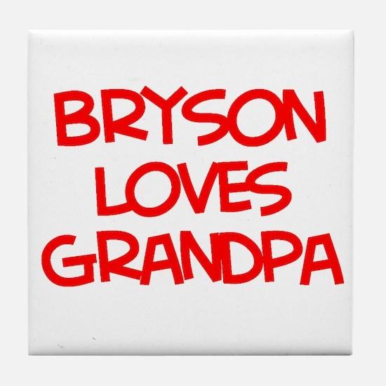 Bryson Loves Grandpa Tile Coaster