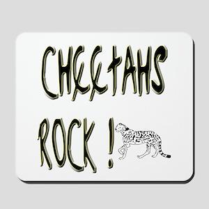 Cheetahs Rock ! Mousepad
