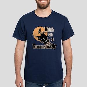 Bitch on a Broomstick Dark T-Shirt