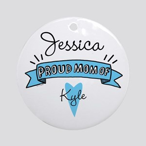 Proud Mom Of Son Ornament (Round)