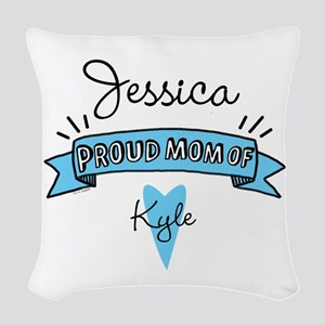 Proud Mom Of Son Woven Throw Pillow
