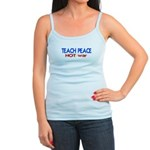 Teach Peace Not War/ Jr. Spaghetti Tank Top