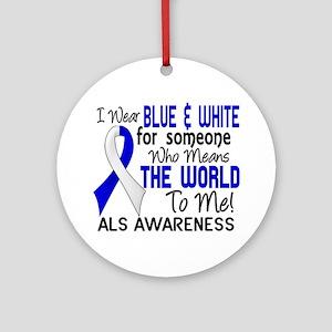 ALS MeansWorldToMe2 Ornament (Round)