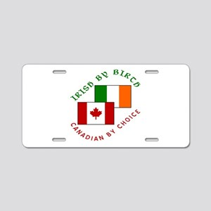 Irish Birth Canadian Choice Aluminum License Plate