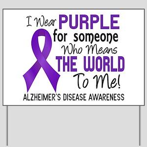 Alzheimer's MeansWorldToMe2 Yard Sign