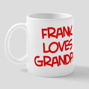 Frank Loves Grandpa Mug