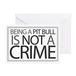 Pit Bull Not Crime Greeting Card