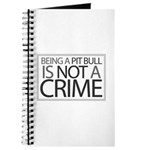 Pit Bull Not Crime Journal