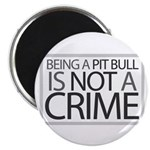 Pit Bull Not Crime Magnet