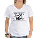 Pit Bull Not Crime Women's V-Neck T-Shirt