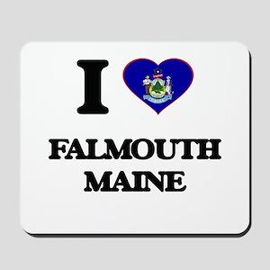 I love Falmouth Maine Mousepad