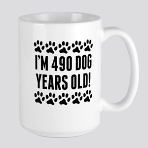 Im 490 Dog Years Old Mugs