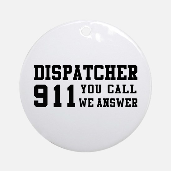 Dispatcher Call Ornament (Round)