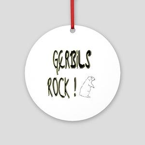 Gerbils Rock ! Ornament (Round)