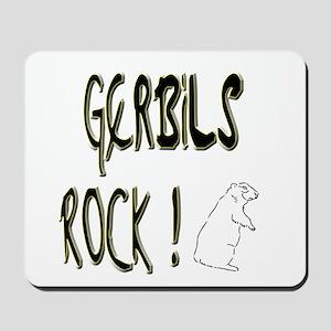 Gerbils Rock ! Mousepad