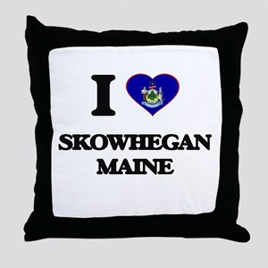 I love Skowhegan Maine Throw Pillow