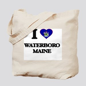 I love Waterboro Maine Tote Bag