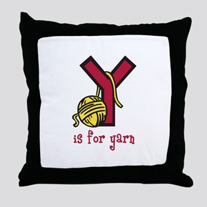 Y IS FOR YARN Throw Pillow