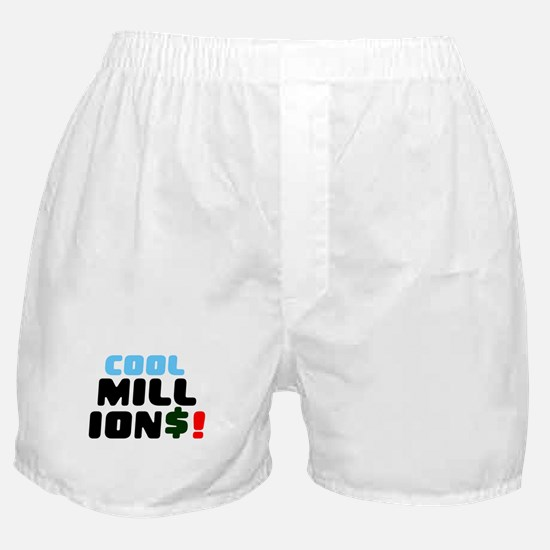 COOL MILLIONS! Boxer Shorts