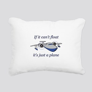 ITS JUST A PLANE Rectangular Canvas Pillow
