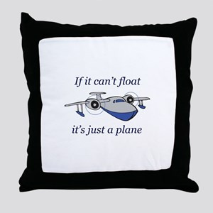 ITS JUST A PLANE Throw Pillow