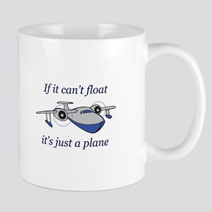 ITS JUST A PLANE Mugs