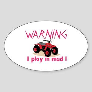 Play In Mud Sticker