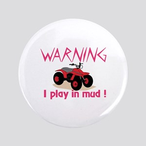 Play In Mud Button