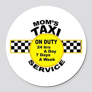 Mom's Taxi Service Round Car Magnet