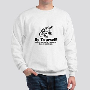 Be a Unicorn Sweatshirt
